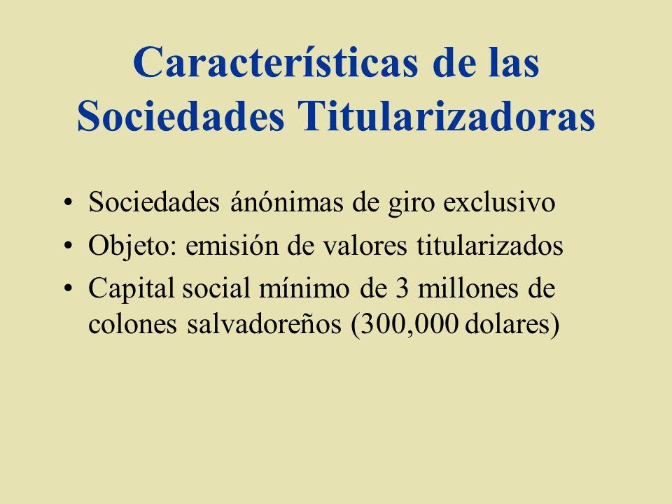 Características de las Sociedades Titularizadoras