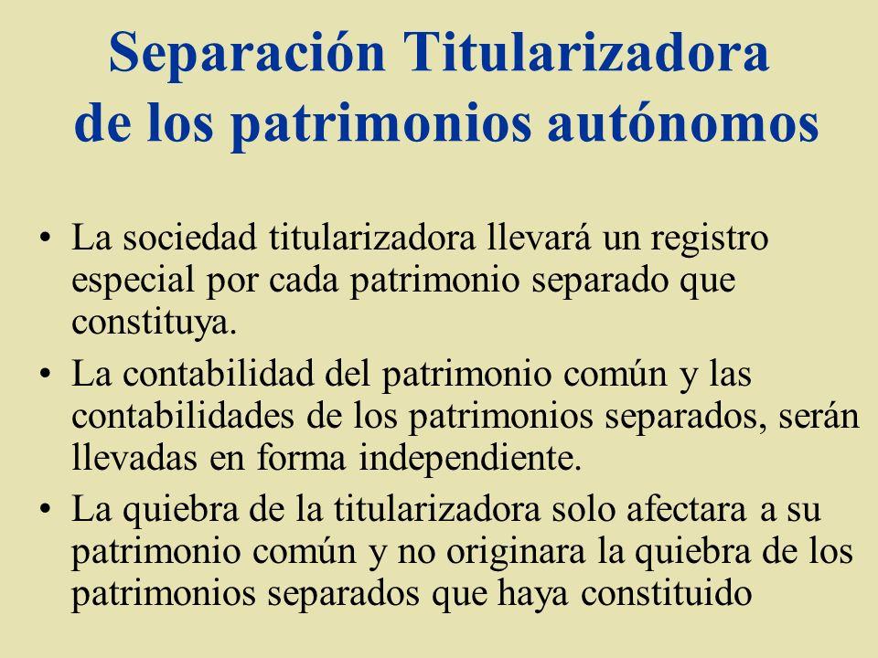 Separación Titularizadora de los patrimonios autónomos