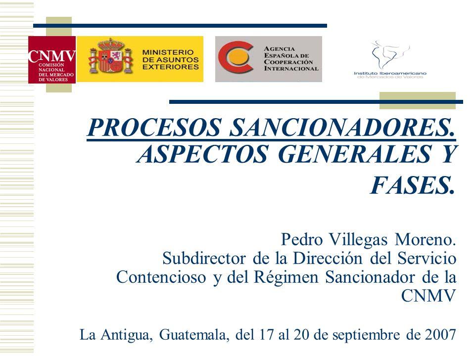 PROCESOS SANCIONADORES. ASPECTOS GENERALES Y FASES