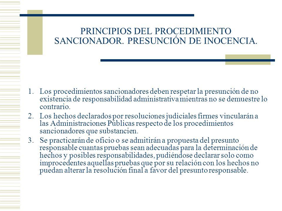 PRINCIPIOS DEL PROCEDIMIENTO SANCIONADOR. PRESUNCIÓN DE INOCENCIA.
