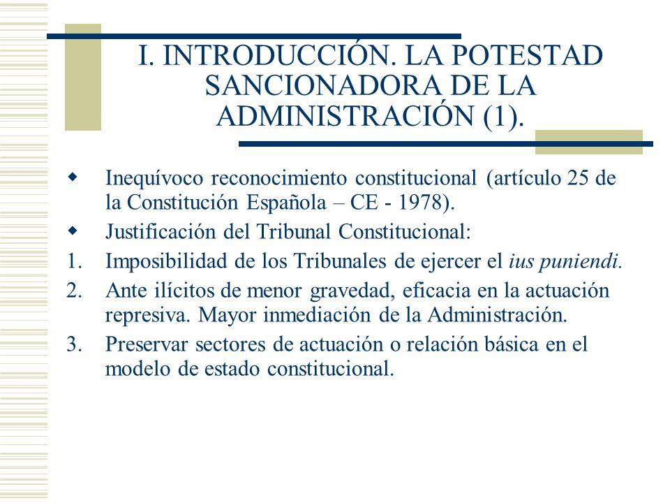I. INTRODUCCIÓN. LA POTESTAD SANCIONADORA DE LA ADMINISTRACIÓN (1).