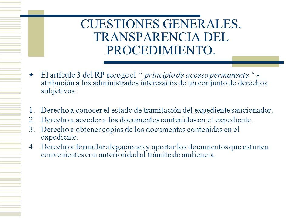 CUESTIONES GENERALES. TRANSPARENCIA DEL PROCEDIMIENTO.