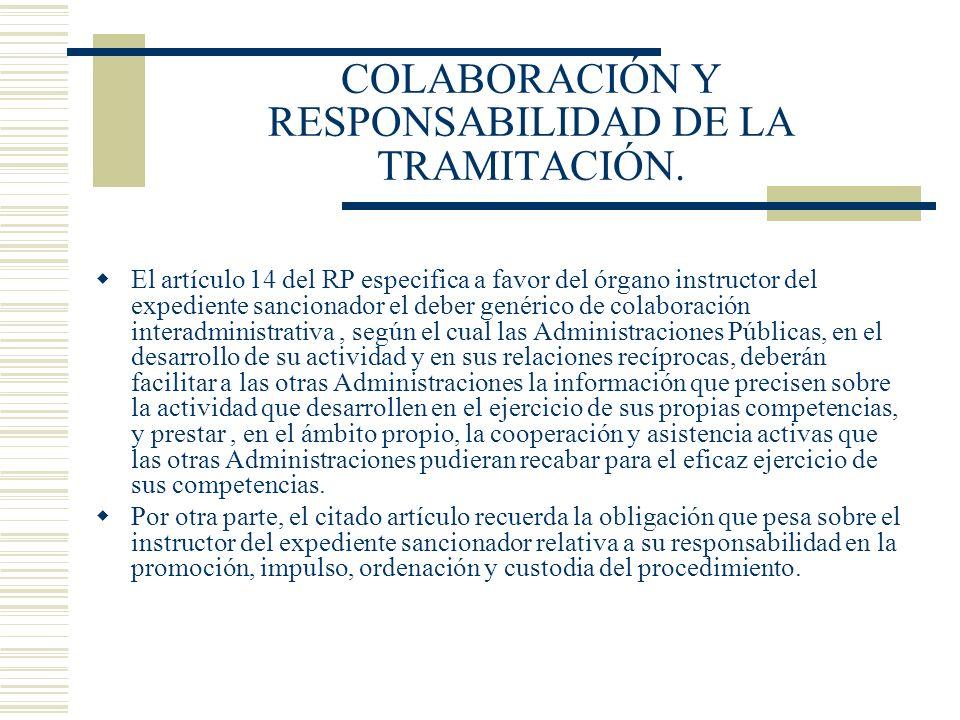 COLABORACIÓN Y RESPONSABILIDAD DE LA TRAMITACIÓN.