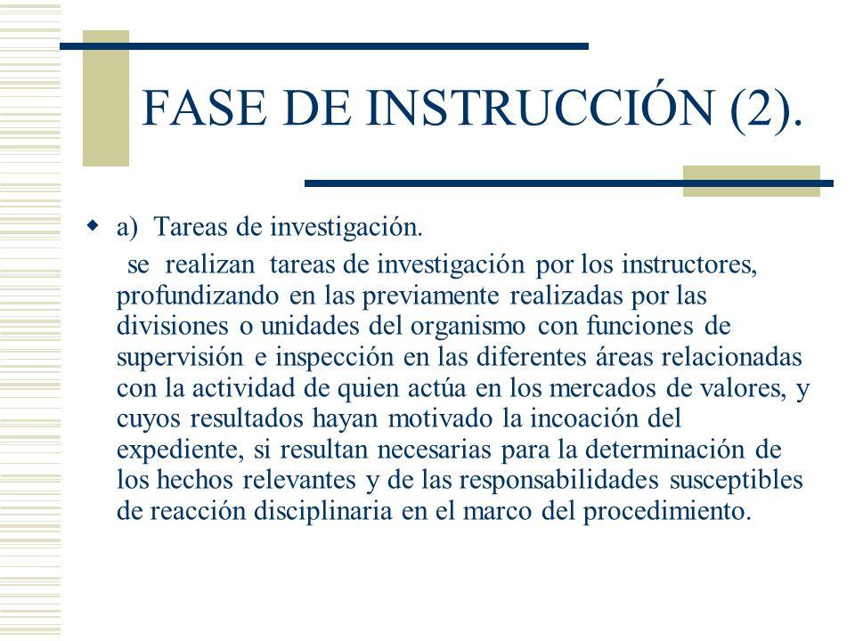FASE DE INSTRUCCIÓN (2). a) Tareas de investigación.
