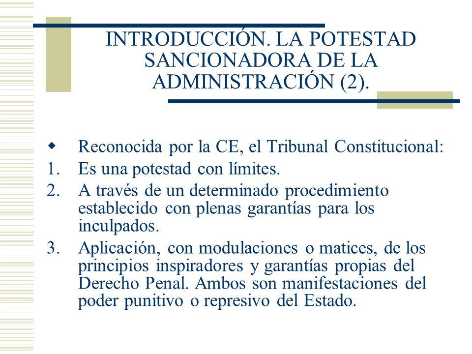INTRODUCCIÓN. LA POTESTAD SANCIONADORA DE LA ADMINISTRACIÓN (2).