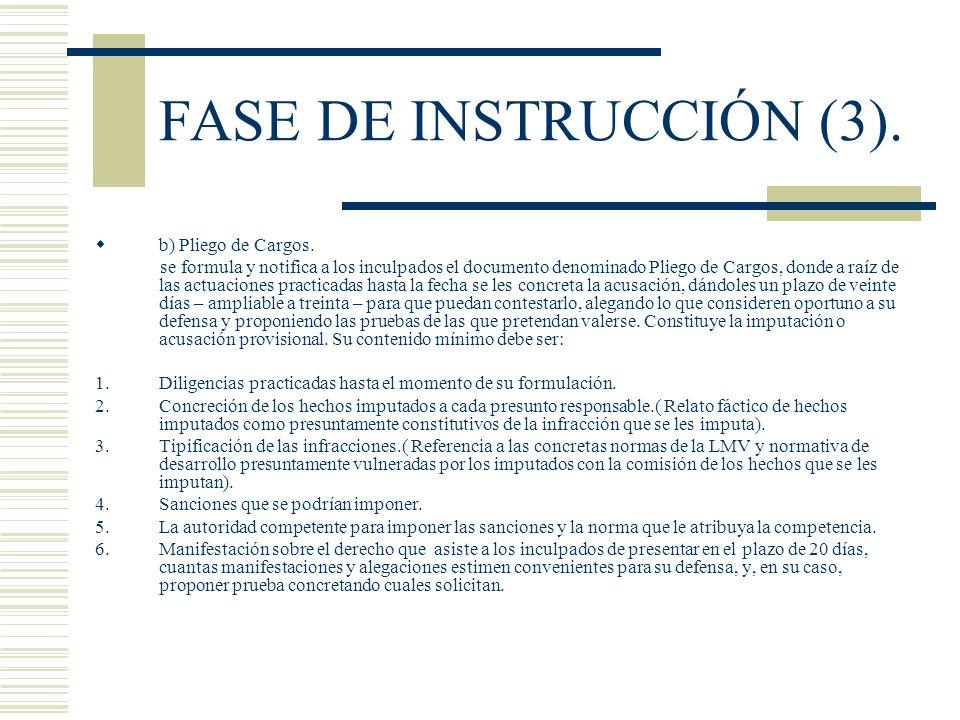 FASE DE INSTRUCCIÓN (3). b) Pliego de Cargos.