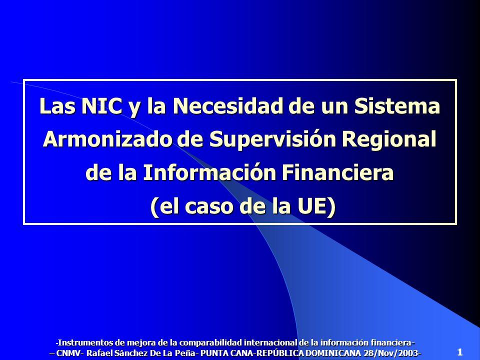 Las NIC y la Necesidad de un Sistema Armonizado de Supervisión Regional de la Información Financiera (el caso de la UE)