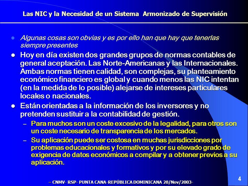 Las NIC y la Necesidad de un Sistema Armonizado de Supervisión