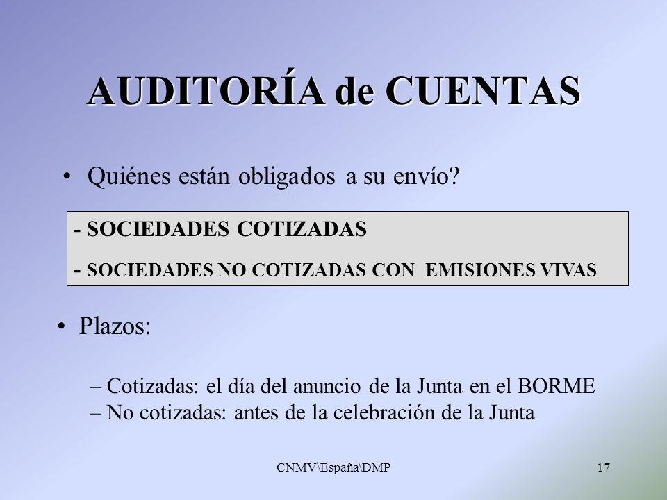 AUDITORÍA de CUENTAS Quiénes están obligados a su envío Plazos: