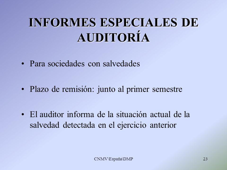 INFORMES ESPECIALES DE AUDITORÍA