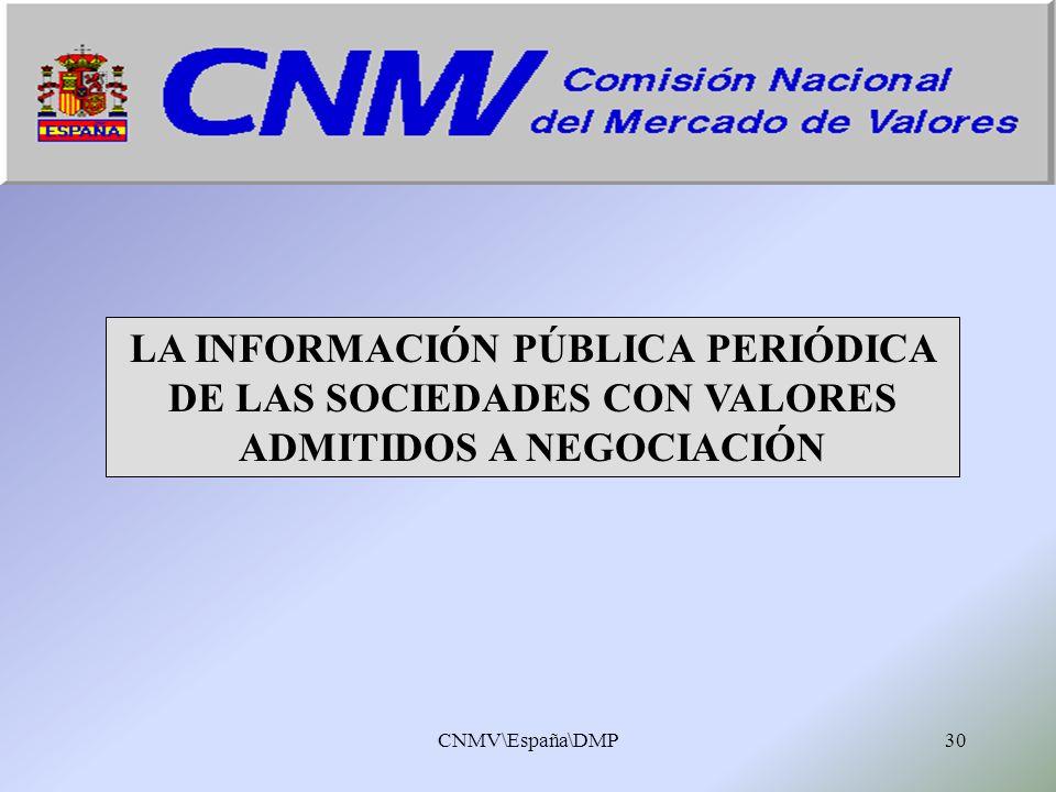 LA INFORMACIÓN PÚBLICA PERIÓDICA DE LAS SOCIEDADES CON VALORES ADMITIDOS A NEGOCIACIÓN