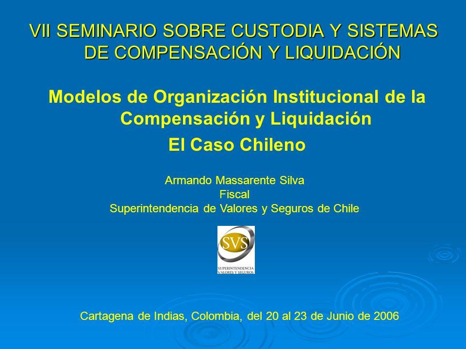 Modelos de Organización Institucional de la Compensación y Liquidación