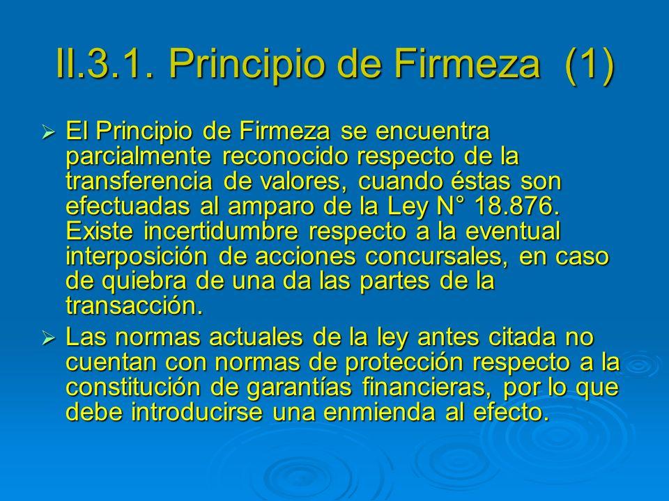 II.3.1. Principio de Firmeza (1)