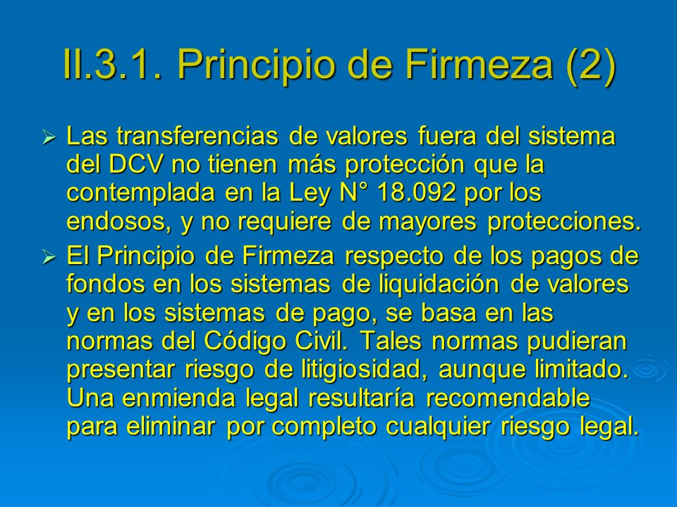 II.3.1. Principio de Firmeza (2)