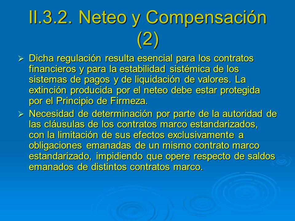 II.3.2. Neteo y Compensación (2)