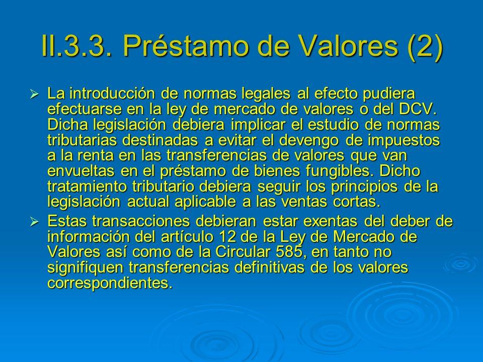 II.3.3. Préstamo de Valores (2)
