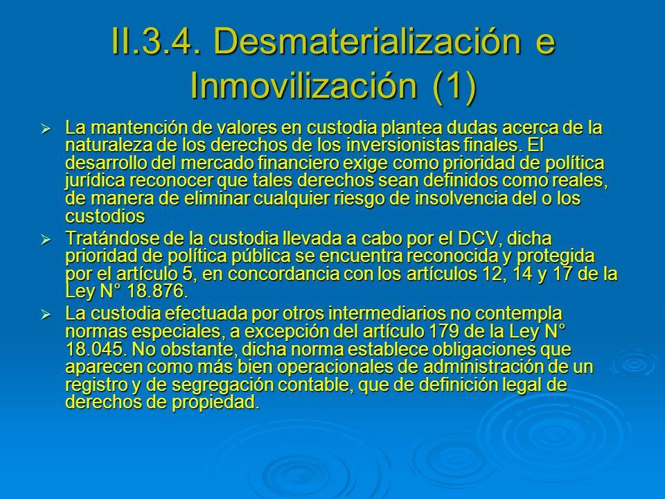 II.3.4. Desmaterialización e Inmovilización (1)