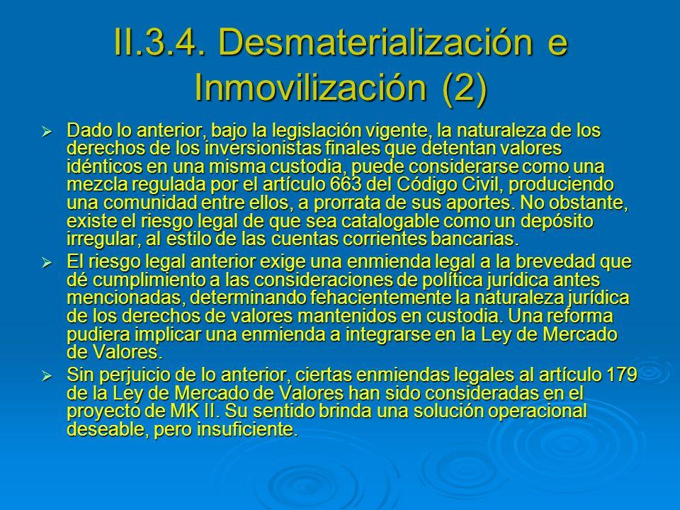 II.3.4. Desmaterialización e Inmovilización (2)