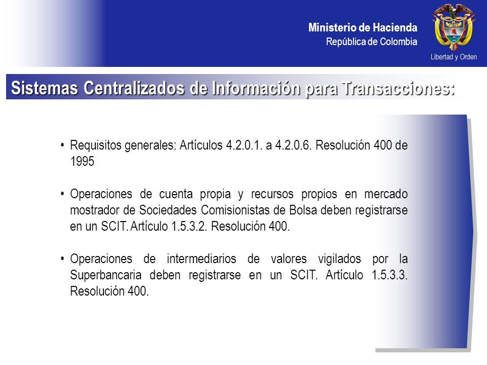 Sistemas Centralizados de Información para Transacciones: