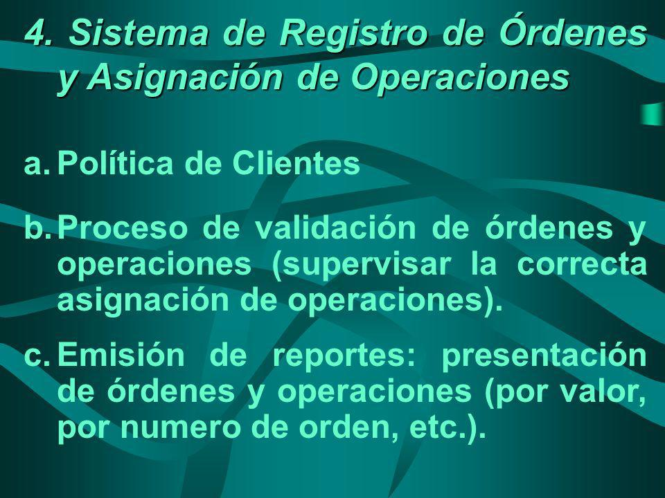 4. Sistema de Registro de Órdenes y Asignación de Operaciones