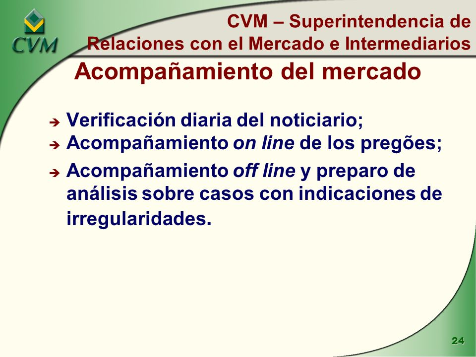 CVM – Superintendencia de Relaciones con el Mercado e Intermediarios