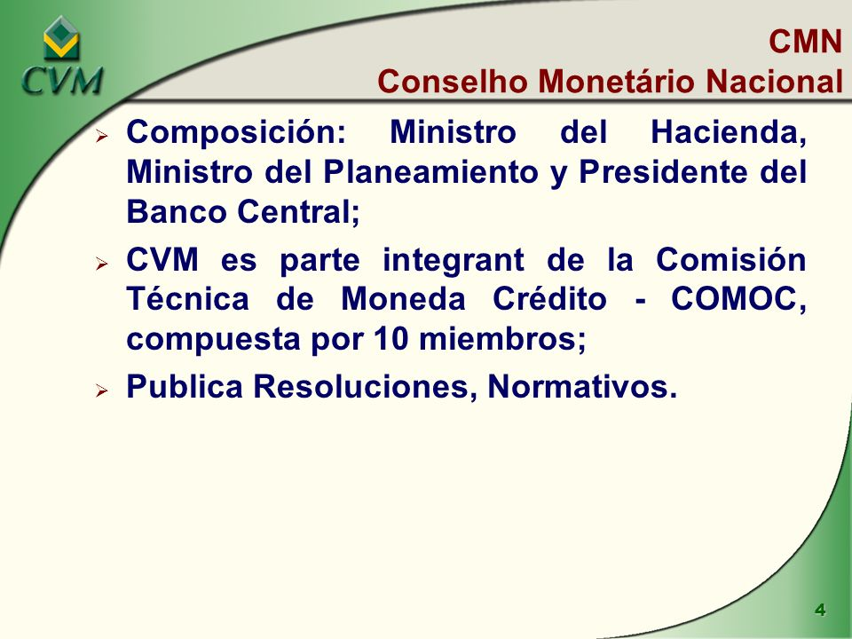 CMN Conselho Monetário Nacional