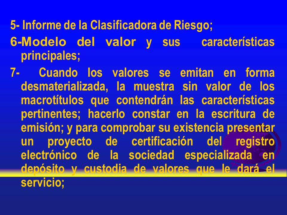 5- Informe de la Clasificadora de Riesgo;