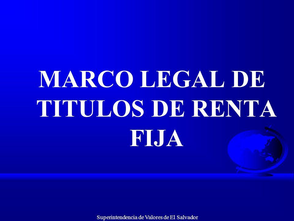 MARCO LEGAL DE TITULOS DE RENTA FIJA