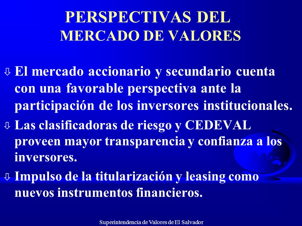 PERSPECTIVAS DEL MERCADO DE VALORES