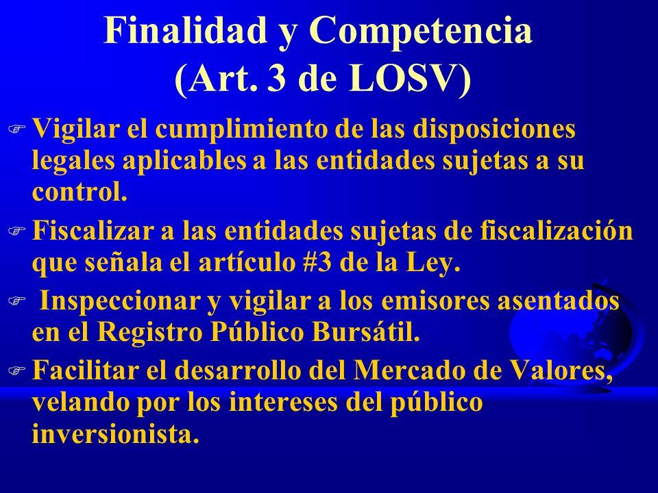 Finalidad y Competencia (Art. 3 de LOSV)