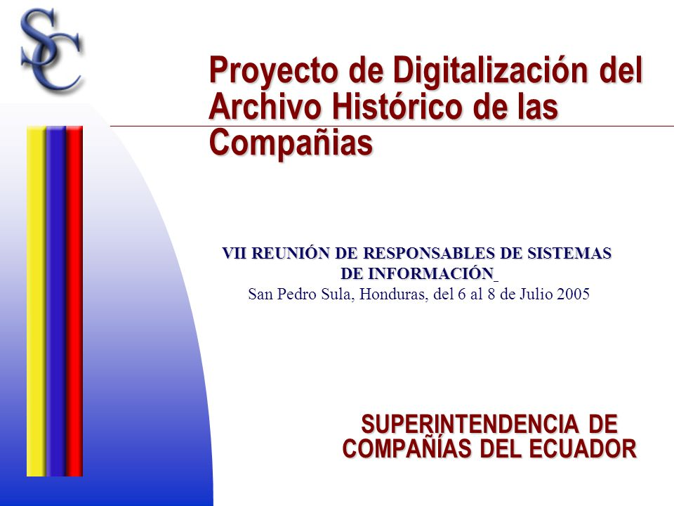 Proyecto de Digitalización del Archivo Histórico de las Compañias