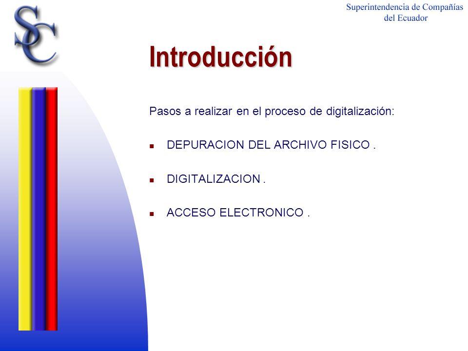 Introducción Pasos a realizar en el proceso de digitalización: