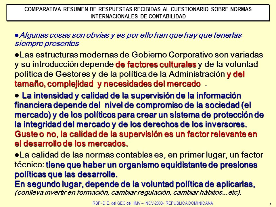 COMPARATIVA RESUMEN DE RESPUESTAS RECIBIDAS AL CUESTIONARIO SOBRE NORMAS INTERNACIONALES DE CONTABILIDAD