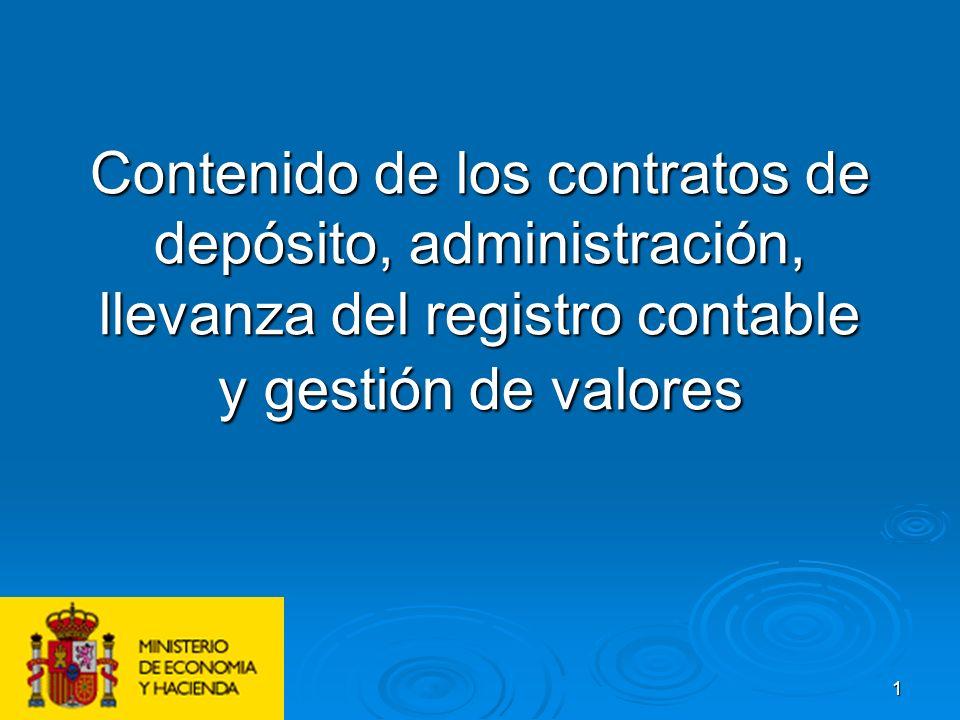 Contenido de los contratos de depósito, administración, llevanza del registro contable y gestión de valores