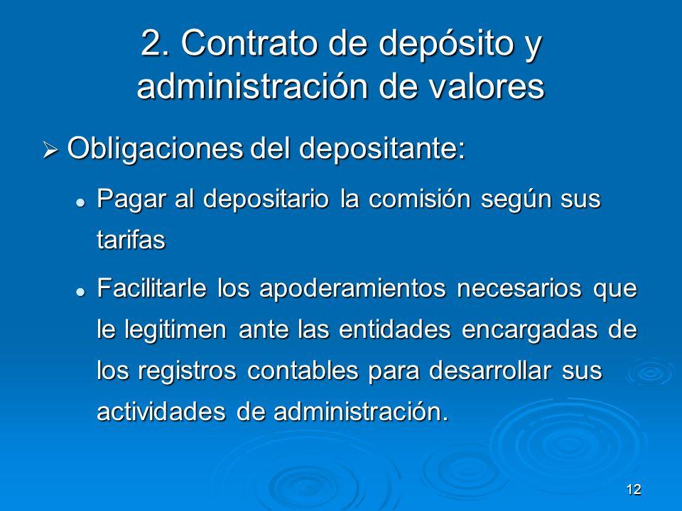 2. Contrato de depósito y administración de valores