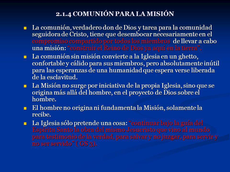 2.1.4 COMUNIÓN PARA LA MISIÓN