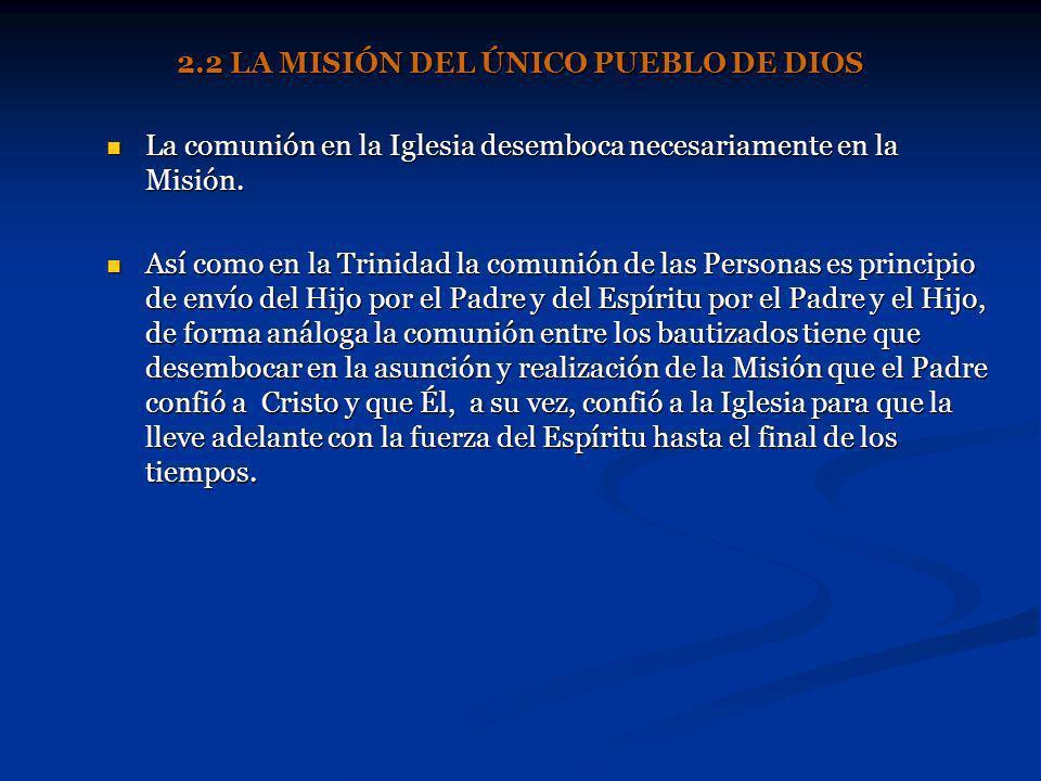 2.2 LA MISIÓN DEL ÚNICO PUEBLO DE DIOS