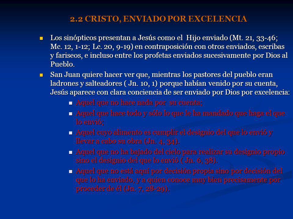 2.2 CRISTO, ENVIADO POR EXCELENCIA