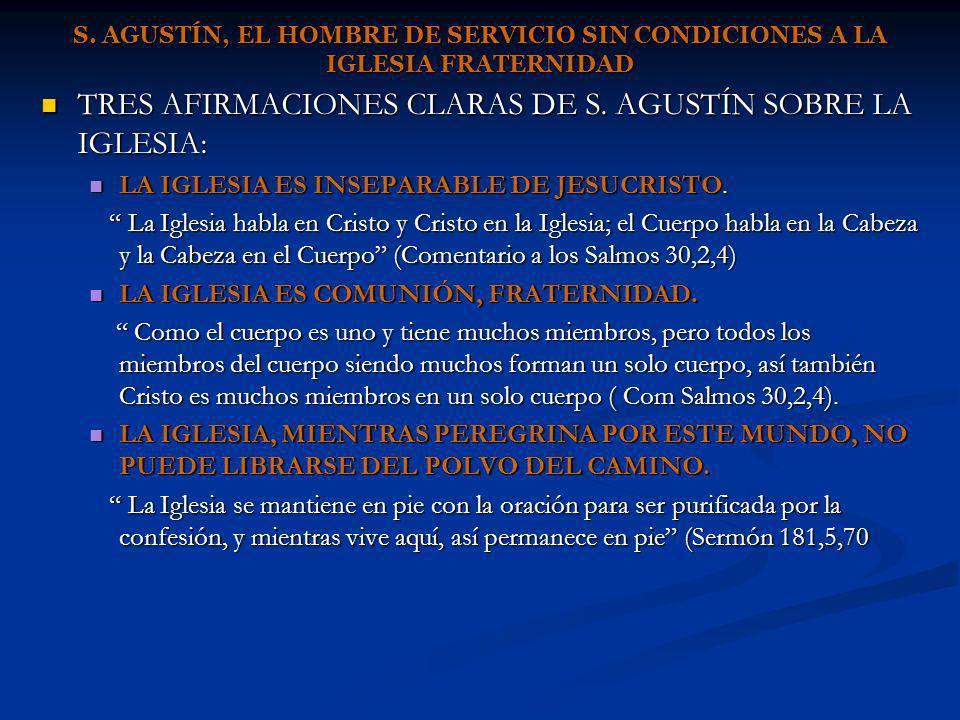 TRES AFIRMACIONES CLARAS DE S. AGUSTÍN SOBRE LA IGLESIA: