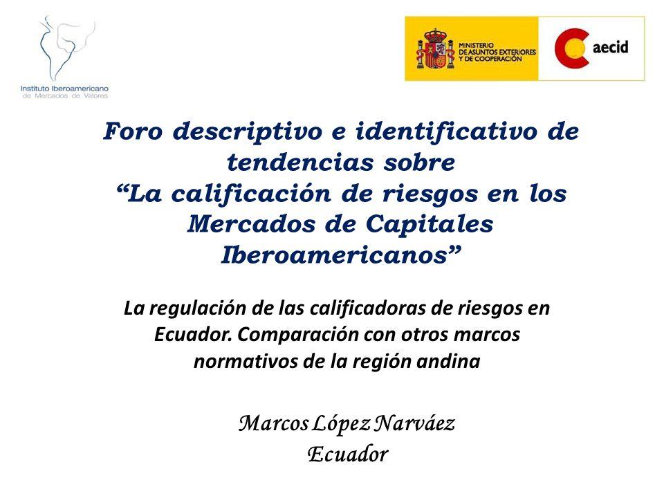 Foro descriptivo e identificativo de tendencias sobre La calificación de riesgos en los Mercados de Capitales Iberoamericanos