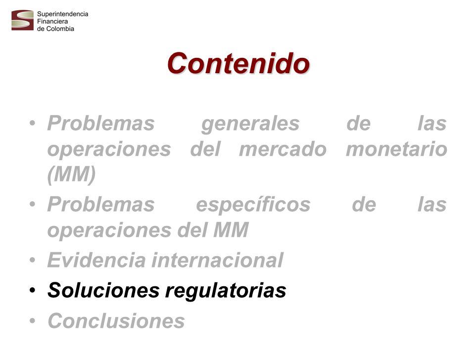 ContenidoProblemas generales de las operaciones del mercado monetario (MM) Problemas específicos de las operaciones del MM.