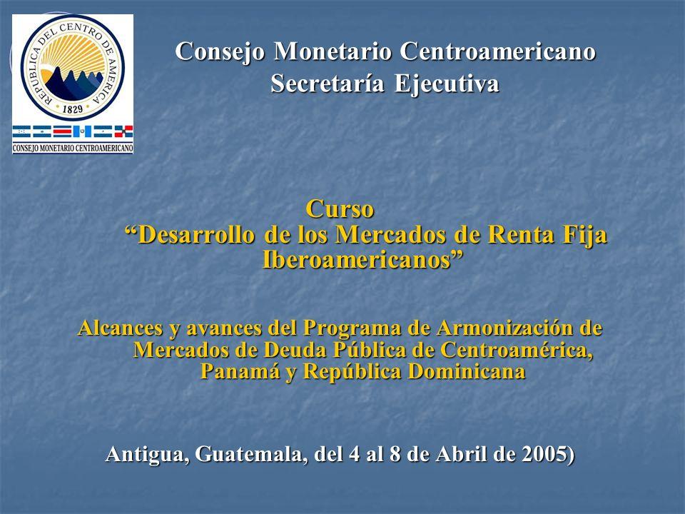 Consejo Monetario Centroamericano Secretaría Ejecutiva