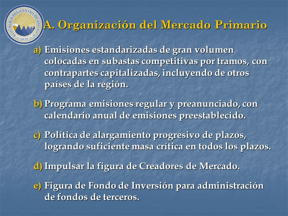A. Organización del Mercado Primario