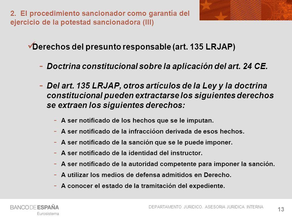 Derechos del presunto responsable (art. 135 LRJAP)