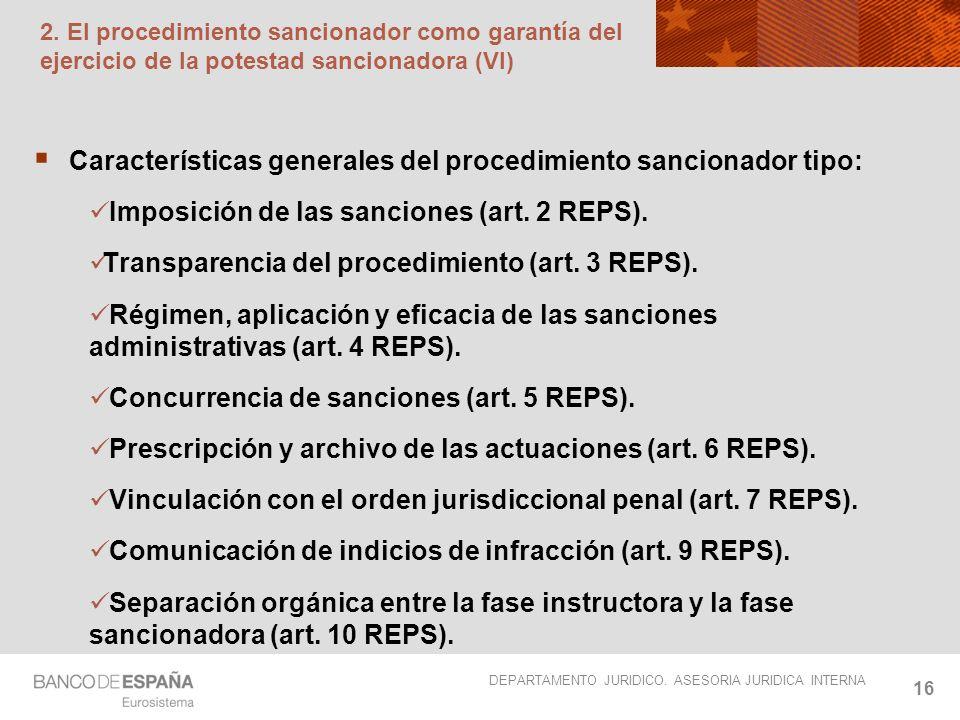 Características generales del procedimiento sancionador tipo:
