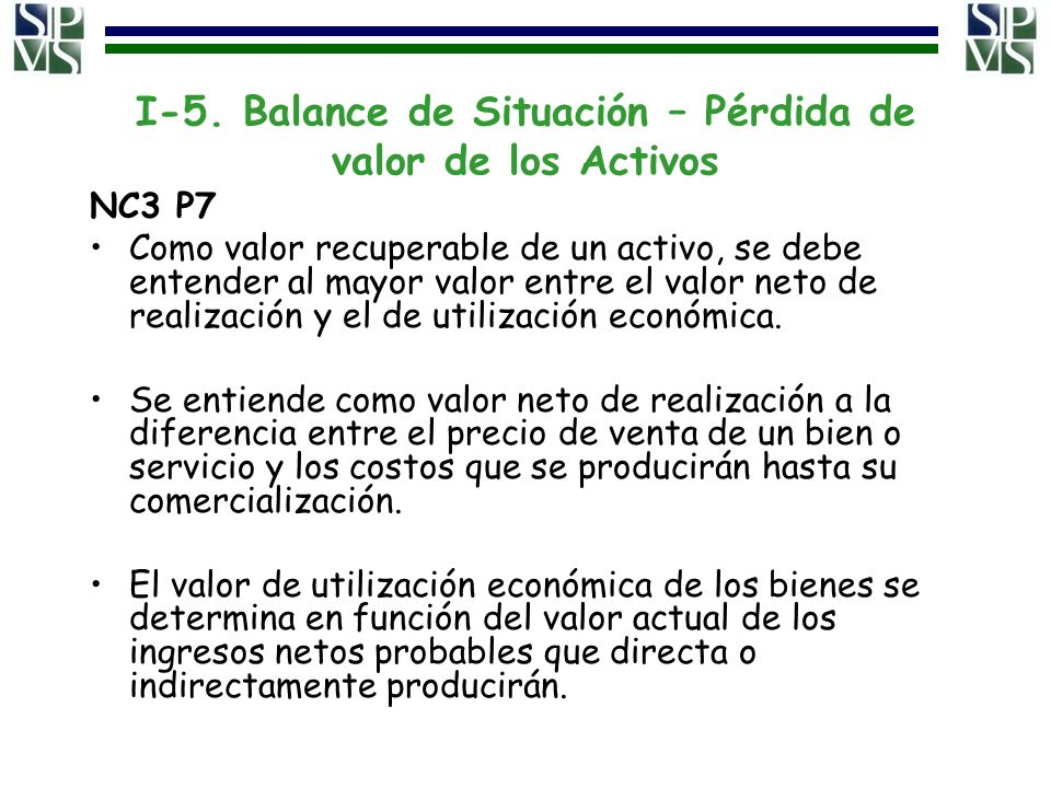 I-5. Balance de Situación – Pérdida de valor de los Activos