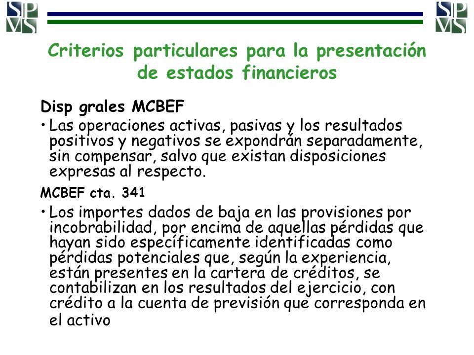 Criterios particulares para la presentación de estados financieros