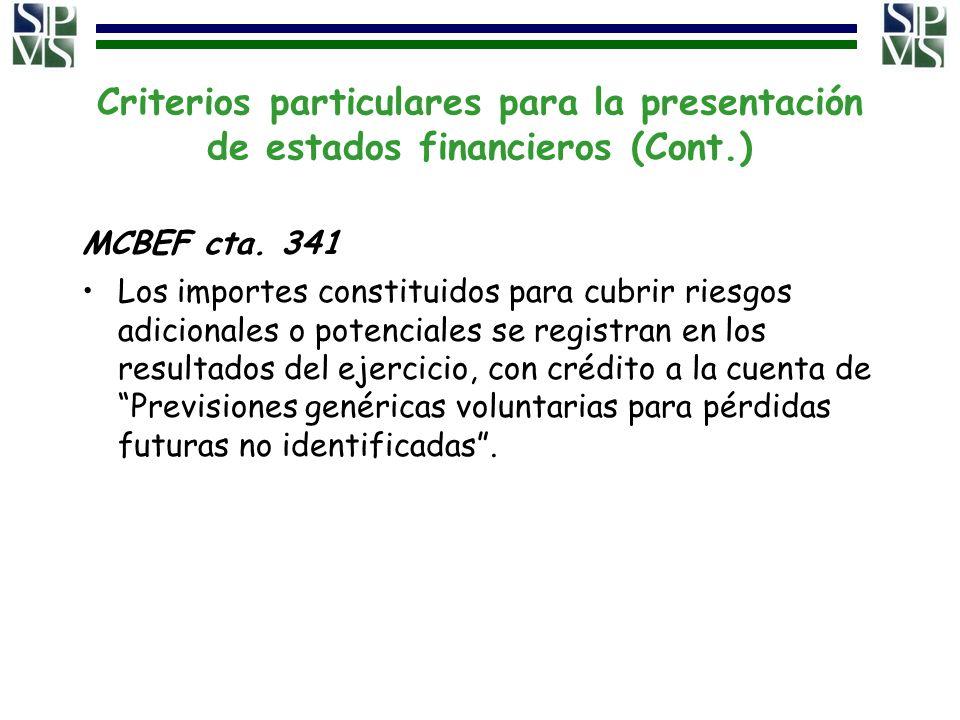 Criterios particulares para la presentación de estados financieros (Cont.)