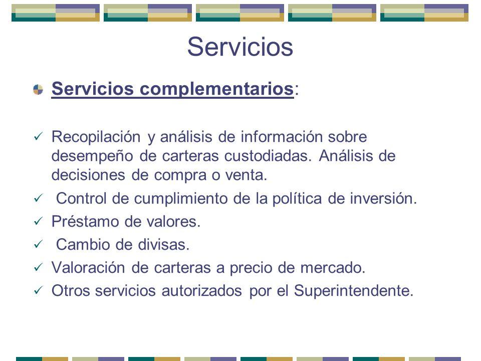 Servicios Servicios complementarios: