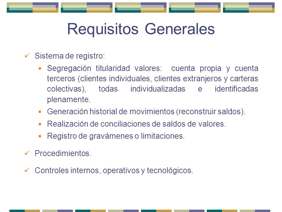 Requisitos Generales Sistema de registro: